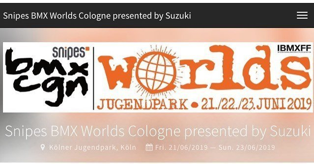 On my way to the IBMXFF WORLD CHAMPIONSHIPS!  Over 35 yrs strong! REGISTRATION ONLINE NOW!! PRIZE MONEY: 22.500€ — WWW.BMXWORLDS.DE SNIPES BMX WORLDS COLOGNE – will take place on June 21st – 23rd , 2019.  Everything from BMX- ROOTS & CULTURE to HIGH CLASS BMX ATHLETES and plenty opportunities to PARTY and ENJOY yourself in an authentic BMX FESTIVAL ATHMOSPHERE. World Champion Titles are waiting to be taken home in the disciplines DIRT, SPINE-PARK & FLATLAND. Come and celebrate with us. #bmx #bmxdirt #bmxcgn #dirt #cologne #bmxlife #snipes #jugendparkköln  Video: https://youtu.be/eN0_KBz_PkA  Please follow the Link for Press and Rider info  https://us4.campaign-archive.com/?e=&u=f9fecf6e99868f7165928fd1c&id=900bf43fb7