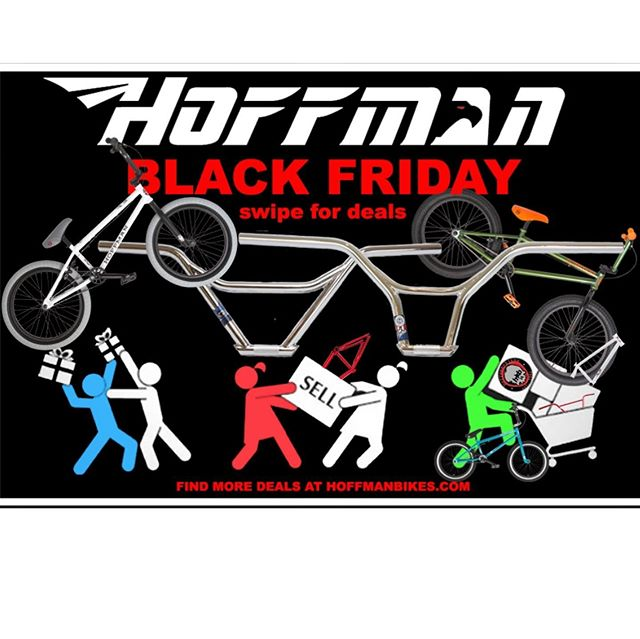 HOFFMAN BIKES IS GOING BIG ON BLACK FRIDAY!  GET A COMPLETE BIKE DELIVERED FOR $250.  AND LIMITED EDITION FRAMES FOR $199 WITH FREE SHIPPING ON EVERYTHING.  AND PICK UP A SIGNED BIG AIR POSTER OR ART PRINT FROM MAT HOFFMAN  THANK YOU FOR 28 YEARS OF SUPPORT!  SWIPE TO SEE THE SALES  VISIT ‪HOFFMANBIKES.COM‬ ‪MATHOFFMAN.COM ‬